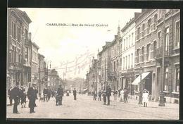 AK Charleroi, Rue Du Grand Central - Charleroi