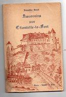 Chantelle (le Fort) (03 Allier)  SOUVENIRS SUR CHANTELLE LE FORT  1958  (PPP9118) - Books, Magazines, Comics