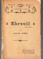 Ebreuil (03 Allier) : Texte Par J Viple (histoire Générale Des Communes De France) 1908 (PPP9119) - Books, Magazines, Comics