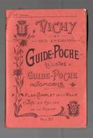 Vichy (03 Allier) Guide Poche Illustré  , 58e Edition, Avec 2 Plans Dépliants (PPP9125) - Other
