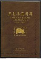 NORTH KOREA 2016 NORTH KOREAN STAMP CATALOGUE 1946-2015 - Stamp Catalogues