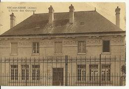02 - VIC SUR AISNE / L'ECOLE DES GARCONS - Vic Sur Aisne