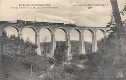 43-PONTEMPEYRAT- LE VIADUC, PASSAGE D'UN TRAIN P.L.M LIGNE BONSON SEMBADEL - France