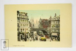 Antique Postcard England - Ludgate Hill, London - Unknown Publisher - Londres