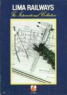 LIMA RAILWAYS - THE INTERNATIONAL COLLECTION - LIMA MODELS 1st EDITION 1980  Lokomotives Locomotives Modelbahn Railroad - Livres Et Magazines