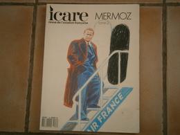 Revue De L'aviation Française ICARE MERMOZ Tome 2 - AeroAirplanes