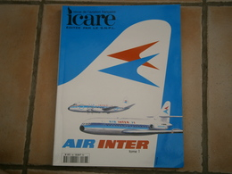Revue De L'aviation Française ICARE AIR INTER Tome1 - AeroAirplanes