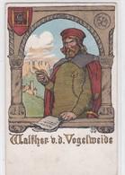 Walther V. D. Vogelweide, Mitgestempelte Vignette Südtirol 1908 Auf Litho, Signiert AS - Schriftsteller