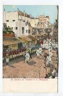 Le Sultan Se Rendant A La Mosquee - Postcards