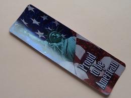 Bookmark, Marque-page, Bladwijzer PROUD To Be AMERICAN ( DAV ) ( Voir Photo ) Anno 19?? ( Zie Foto Voor Details ) ! - Marque-Pages