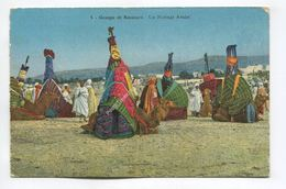 Groupe De Bassours - Un Mariage Arabe - Postcards