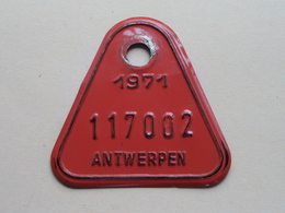 FIETSPLAAT / PLAQUE Vélo ( Antwerpen Nr. 117002 ) Anno 1971 ( België ) ! - Number Plates