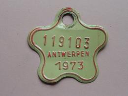 FIETSPLAAT / PLAQUE Vélo ( Antwerpen Nr. 119103 ) Anno 1973 ( België ) ! - Kennzeichen & Nummernschilder