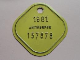 FIETSPLAAT / PLAQUE Vélo ( Antwerpen Nr. 157878 ) Anno 1981 ( België ) ! - Plaques D'immatriculation