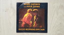 Aztec Camera And Mick Jones - Good Morning Britain - Vinyl-Single - Disco, Pop