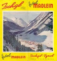 Brochure Dépliant Faltblatt Toerisme Tourisme - Hotel Madlein - Ischgl Tyrol - Ca 1960 - Skimap - Plan Des Pistes - Dépliants Touristiques