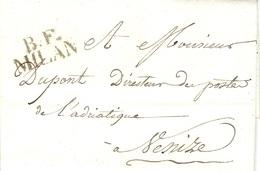 Non Daté ( 1810-14) - Lettre De B.F. / MILAN ( Bureau Français De Milan ) Pour Le Direct. Des Postes à Venise - ...-1850 Préphilatélie