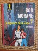 BOB MORANE ET LE MYSTERE DE LA ZONE Z - Par Vernes Et Gérald Forton - EO 1964 - Ed. MARABOUT - Bob Morane