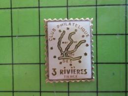 313j Pin's Pins / Beau Et Rare : Thème TIMBRES / TIMBRE-POSTE CLUB PHILATELIQUE DES 3 RIVIERES TIERCE - Mail Services