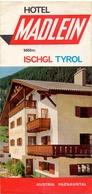 Brochure Dépliant Faltblatt Toerisme Tourisme - Hotel Madlein - Ischgl Tyrol Tirol - Ca 1960 - Dépliants Touristiques