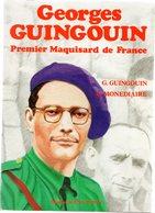Georges Guingouin Premier Maquisard De France Ed. Souny-Ponty 1982, Broché 238 Pages - Francés