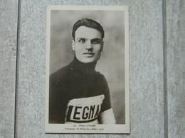 PIETRO LINARI CYCLISTE VAINQUEUR DE MILAN SAN REMO 1924 - Ciclismo