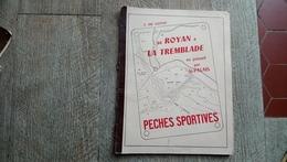De Royan à La Tremblade En Passant Par Saint Palais De J De Santis Pêches Sportives Technique Mer - Chasse/Pêche