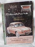 Guide Technique VOTRE DAUPHINE Tous Modèle Et Aerostable - Auto