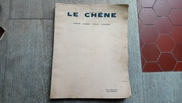 Revue Le Chêne Forêts Chasse Pêche Tourisme 1931 Ruines Angkor Chasse Au Gros Gibier En Indochine Méditerranée Marseille - Chasse/Pêche