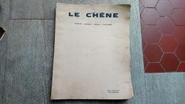 Revue Le Chêne Forêts Chasse Pêche Tourisme 1931 Forêts Bouche Du Rhône Sangliers De Provence Calanques Plongée - Chasse/Pêche