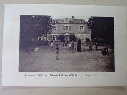 44  SAINT  SEBASTIEN  SUR  LOIRE  COLONIE  N D DU  MOULIN   LE   LOGIS - Saint-Sébastien-sur-Loire