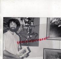 19- BORT LES ORGUES- JEAN MICHEL LARTIGAUD PEINTRE TAPISSIER- JUIN 1991- PHOTO ORIGINALE - Personnes Identifiées