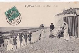 76 / CRIEL PLAGE / SUR LA PLAGE / TRES JOLIE CARTE - Criel Sur Mer