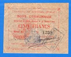 Brebieres  62/195  1914  5 Fr - Bonds & Basic Needs
