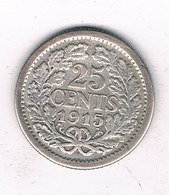 25 CENTS 1915 NEDERLAND /4970G/ - 25 Cent