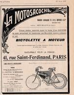 Pub.1907 La Motosacoche  Bicyclette à Moteur Dufaux Et Cie Genève  (Livre D'Or De La Motosacoche...prix) TBE - Publicidad