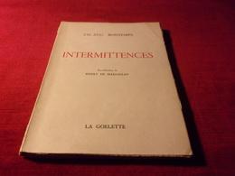 LIVRE  AVEC AUTOGRAPHE  ° CH  AUG  BONTEMPS  INTERMITTENCES  EDITION LA GOELETTE 1953  No 402 - Autógrafos