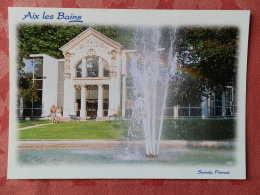 Dep 73 , Cpm  AIX Les BAINS , Station Thermale , L'établissement De Marlioz , 73/1110.0   (07.22.109) - Aix Les Bains