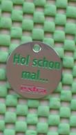 """Shopping Carts / Winkelwagentjes /  Einkaufswagenchip Metall - Deuts - Hol Schon 'mal Den Wagen""""Movie Derrick - Trolley Token/Shopping Trolley Chip"""
