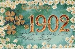 Année Date Millesime - 1902 - Glückliches Tréfles Et Tour Des Chiffres Dorés Bordure Fleurs, Gaufrée Embossed - Nouvel An