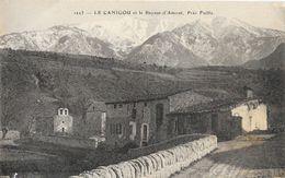Pyrénées Orientales: Le Canigou Et Le Beynat-d'Amont, Près Fuillu - Edition Brun, Carte N° 1223 Non Circulée - France