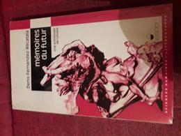 Fernadez Recatala Memoires Du Futur Une Anthologie De L'utopie Ed Messidor Tres Belle Dedicace - Livres Dédicacés
