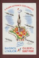 BUVARD -- BAIGNOL & FARJON - GILBERT & BLANZY-POURE - A PLUME DE FRANCE COQ GAULOIS - 2 Scannes. - Stationeries (flat Articles)