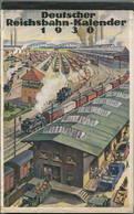 Reichsbahn-Kalender 1930 - Vollständiges Exemplar - Herausgeber Dr. Ing. Dr. Hans Baumann Berlin - Konkordia Verlag Leip - Kalender