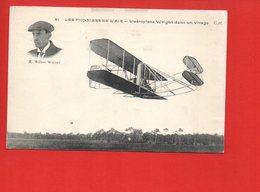 Avion - Aviateur M. Wilbur Wright - Les Pionners De L'air - L'aéroplane Wright Dans Un Virage - Aviateurs