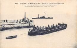 17-ILE-DE-RE- SAINT-MARTIN- DEPART DE FORCATS POUR LA GUYANE - Ile De Ré