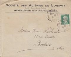 LETTRE .  PERFORÈ PASTEUR 15c SOCIETE DES ACIERIES DE LONGWY.  MONT-St MARTIN MEURTHE-ET-MOSELLE POUR ROUBAIX - Marcophilie (Lettres)