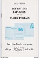 Robert GINESTET Les Entiers Expliqués Par Les Tarifs Postaux Tome I Généralités – Les Cartes Postales N°144 Port 100g - Timbres
