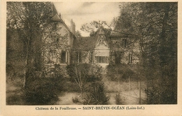Saint Brévin L'océan * Château De La Fouilleuse - Saint-Brevin-l'Océan