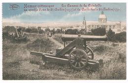 CPA : NAMUR Pittoresque - Les Canons De La Citadelle, Vieille Tour Et Cathédrale De Saint Aubain Feldpost - Namur
